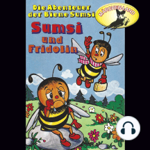 Die Abenteuer der Biene Sumsi, Folge 4: Sumsi und Fridolin / Sumsi erlebt allerlei
