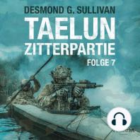 Taelun, Folge 7