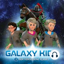 Der vergessene Planet (Galaxy Kids 3): Kinder-Hörspiel