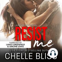 Resist Me: A Romantic Suspense Novel
