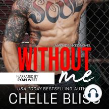 Without Me: A Romantic Suspense Novel