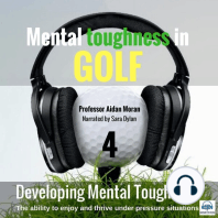 Mental toughness in Golf (4 Developing Mental Toughness)