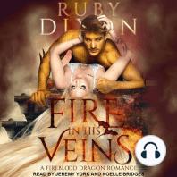Fire In His Veins