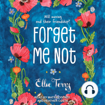 Forget Me Not: Will moving end their friendship?
