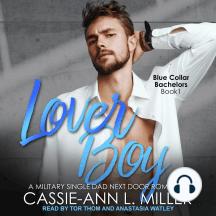 Lover Boy: A Military Single Dad Next Door Romance