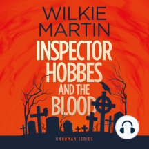 Inspector Hobbes and the Blood by Wilkie Martin: A Cotswold Comedy Cozy Mystery Fantasy