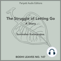 The Struggle of Letting Go: A Story