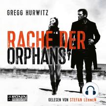 Evan Smoak, Band 3: Rache der Orphans