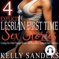 4 Explicit Lesbian First Time Sex Stories