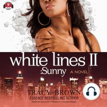 White Lines II: Sunny A Novel