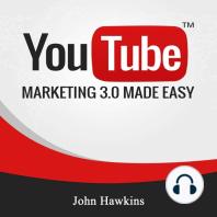 Youtube Marketing 3.0 Made Easy