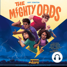 The Mighty Odds: The Adventures of the Not-So-Fantastic-Four