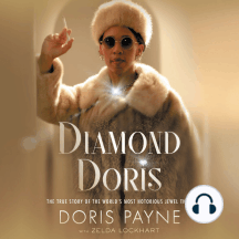Diamond Doris: The True Story of the World's Most Notorious Jewel Thief