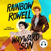 Wayward Son: Simon Snow Trilogy, Book 2
