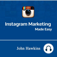 Instagram Marketing Made Easy