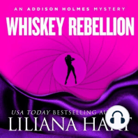 Whiskey Rebellion: An Addison Holmes Mystery