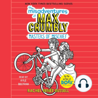 Misadventures of Max Crumbly, The