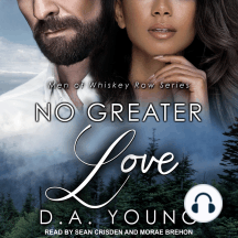 No Greater Love: Men of Whiskey Row Series