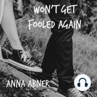 Won't Get Fooled Again: A YA Romance Novella