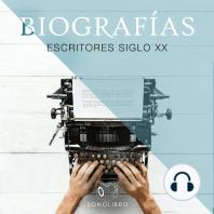 Escritores del Siglo XX - Biografías