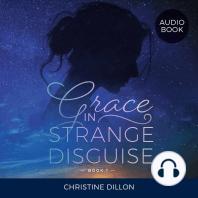 Grace in Strange Disguise