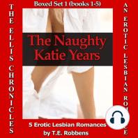 The Naughty Katie Years