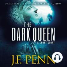The Dark Queen: An Archaeological Short Story
