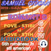 ROMANTIC HIGHWAY (ROMANIAN LANGUAGE): POVE-ȘTIRI și POVE-STIH
