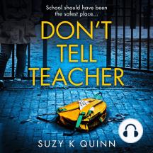 Don't Tell Teacher