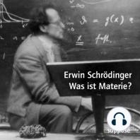 Was ist Materie?: Originaltonaufnahmen 1949/1952