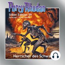 """Perry Rhodan Silber Edition 59: Herrscher des Schwarms: 5. Band des Zyklus """"Der Schwarm"""""""
