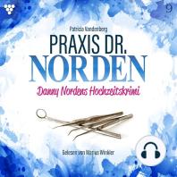 Praxis Dr. Norden 9 - Arztroman
