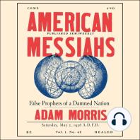 American Messiahs