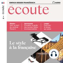 Französisch lernen Audio - Der französische Stil: Écoute Audio 03/19 – Le style à la française