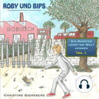 Roby und Bips