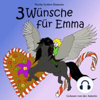 Drei Wünsche für Emma