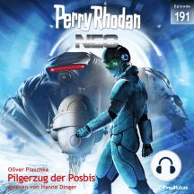 Perry Rhodan Neo 191: Pilgerzug der Posbis