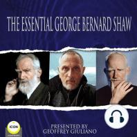 The Essential George Bernard Shaw