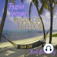 Passive Income - Financial Freedom
