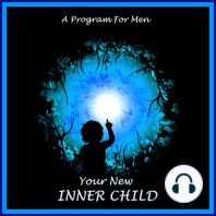 Your New Inner Child For Men