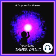 Your New Inner Child For Women