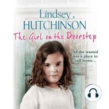 The Girl on the Doorstep: All she wanted was a place to call home...