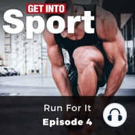 Get Into Sport: Run For It: Episode 4