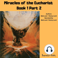 Miracles of the Eucharist Book 1 Part 2
