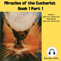 Miracles of the Eucharist Book 1 Part 1