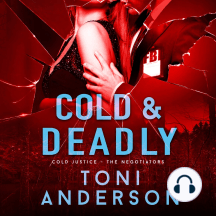 Cold & Deadly: An absolutely gripping crime thriller and edge-of-your-seat romantic suspense