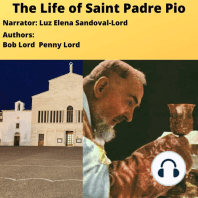 The Life of Saint Padre Pio