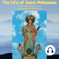 The Life of Saint Philomena