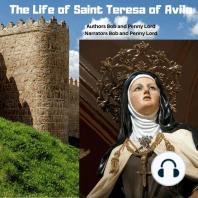 The Life of Saint Teresa of Avila
