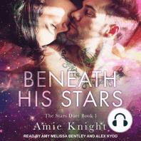 Beneath His Stars